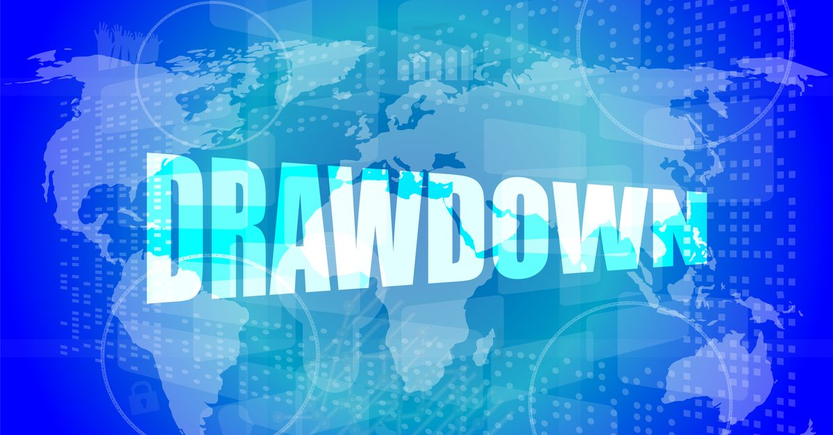 What is a drawdown?